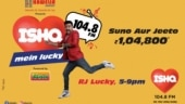 Get 'ISHQ MEIN LUCKY' on India's 1st Romantic Radio Station-104.8 ISHQ FM