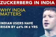 Why India matters to Facebook CEO Mark Zuckerberg?