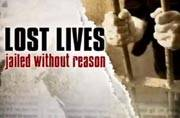 Lost lives: Jailed with out reason