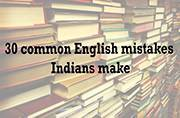 30 common English mistakes Indians make