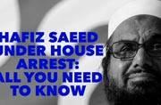 Hafiz Saeed and 4 others put on house arrest in Pakistan. Who's Hafiz Saeed?