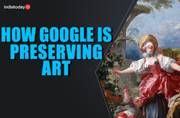 Exclusive: How Google is preserving art