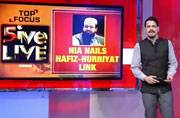 NIA nails Hafiz Saeed-Hurriyat link with 2 Indians; Dinakaran's challenge to EPS camp; more