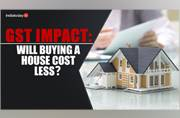 Buying a house? See how GST will impact the rates of real estate