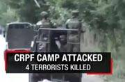 Four terrorists who targeted CRPF camp in North Kashmir killed