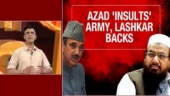 Ghulam Nabi Azad's Kashmir shocker: Defaming Army to gain lost ground in Valley?