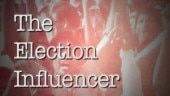 The election influencer