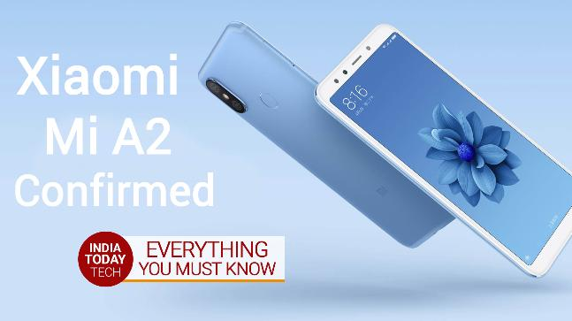 Xiaomi Mi A2 is coming - Launch date, specs, features and India price