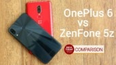 OnePlus 6 vs ZenFone 5z: Camera, display, performance and design