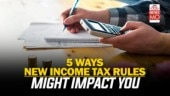 5 ways in which new income tax rules may impact you