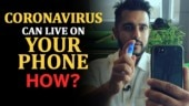 Coronavirus Outbreak: This virus can stay on your smartphone for 1 week