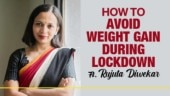 Nutritionist Rujuta Diwekar tells you how to lose weight during Coronavirus lockdown