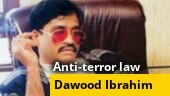 Dawood Ibrahim, Hafiz Saeed, Zakir-ur-Rahman Lakhvi declared terrorists under Modi govt's new anti-terror law