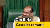 Lok Sabha Speaker Om Birla sparks row with casteist remark
