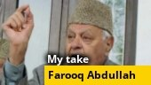 My Take: Farooq Abdullah's detention a draconian move that does no credit to Modi govt's Mission Kashmir