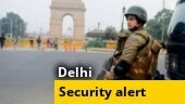 Delhi on alert after intel warns of JeM terrorists entering capital, orange alert at several air bases