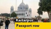 Pak's U-turn on waiving-off passport requirement for Indian Kartarpur pilgrims