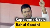 Rape remark row: Rahul Gandhi says won't apologise