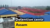 Ground Report: India Today visits Assam's biggest detention centre