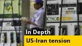 In Depth: How US-Iran standoff will impact Indian economy