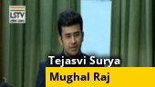 Mughal rule not far way unless majority remains vigilant: BJP leader Tejasvi Surya