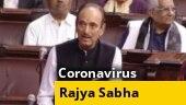 Coronavirus debate: What Congress, SP, AAP, TMC, others said in Rajya Sabha