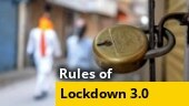 Covid-19 lockdown 3.0: Know what's allowed and what's not