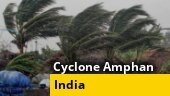 Cyclone Amphan in Bengal, Odisha; Coronavirus cases spike in India; more