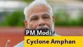 WATCH | Cyclone Amphan: PM Modi announces Rs 1,000 crore relief package to West Bengal