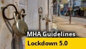 MHA issues guidelines for lockdown 5.0, almost everything allowed to open