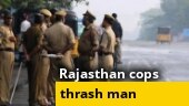 WATCH: Rajasthan cops thrash man for not wearing mask