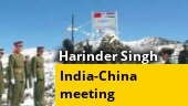 Who is Lt Gen Harinder Singh representing Army at India-China border meet | Know