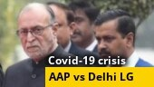 AAP, Delhi L-G faceoff bid to divert attention from Covid-19 crisis?