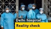 Delhi's LNJP hospital faces heat for alleged mismanagement | A reality check