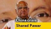 Govt must call Parliament at the earliest: Sharad Pawar on border crisis, corona pandemic