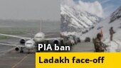 Europe suspends PIA from flying to continent for 6 months; LAC standoff; more