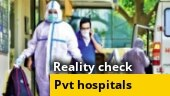 Reality check in Karnataka: Truth behind private hospitals treatment of Covid-19 cases