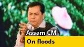 Assam CM Sarbananda Sonowal speaks on flood situation in state