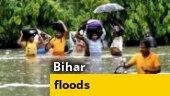 Bihar floods: 15 lakh affected, 10 dead in severe deluge