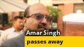 Rajya Sabha MP & former SP leader Amar Singh dies at 64
