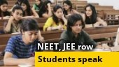 NEET, JEE controversy: Watch as students raise their concerns and fears