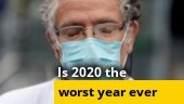 Is 2020 the worst year ever in human history?
