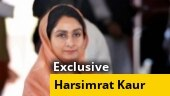 Exclusive: Tried till very end to change the ordinance, says Harsimrat Kaur on farm bills