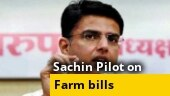 Sachin Pilot on farm reform bill: Congress's APMC move was different