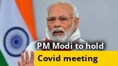 PM Modi to chair Covid review meeting with CMs of seven high-burden states