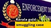 Kerala gold smuggling case: ED files 303-page chargesheet