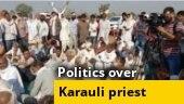 Politics peaks over temple priest's killing in Karauli