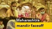 Maharashtra mandir faceoff: Time to unlock temples?