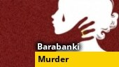 Girl raped, strangled to death in Uttar Pradesh's Barabanki
