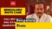 Bengaluru riots: Call records reveal Congress's Sampath Raj in touch with other accused
